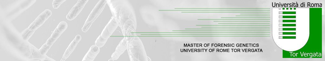 Master Of Forensic Genetics University Of Rome Tor Vergata